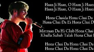 Hona Chaida Lyrics – Arjun Kanungo | Arjun Kanungo Latest song 2019