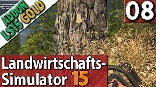 LS15 ADDON Landwirtschafts Simulator 15 GOLD #8 FORSTWIRTSCHAFT im PlayTest SPECIAL deutsch