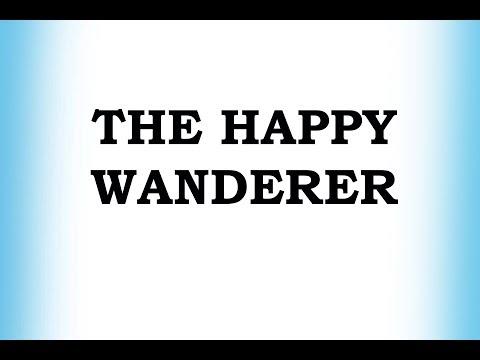 The Happy Wanderer