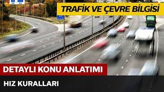 Trafik ve Çevre Bilgisi / Hız Kuralları