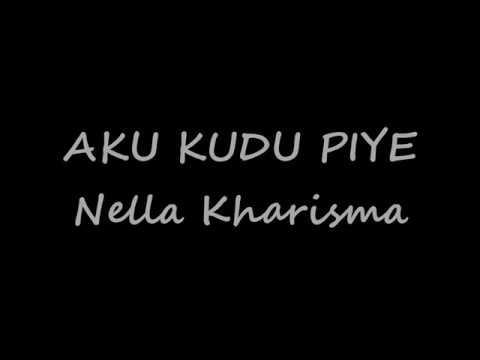Nella Kharisma - Aku Kudu Piye Lirik