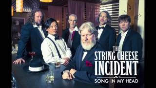 "The Stringcheese Incident - Colorado Bluebird Sky (From ""Song In My Head"")"