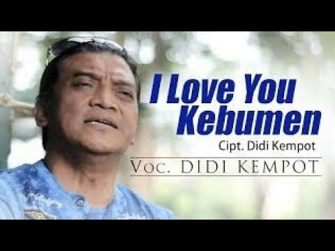 Didi kempot# I love you kebumen lirik