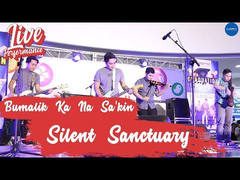 Silent Sanctuary | Bumalik Ka Na Sa'kin | Live at Starmall SJDM