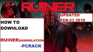 How to download Ruiner Annihilation | PC CRACK