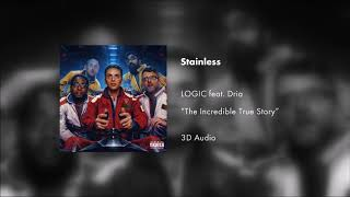 Logic - Stainless feat. Dria (3D AUDIO)