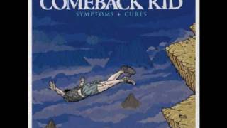 Comeback Kid - Do yourself a favor [Symptoms + Cures]