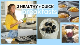 3 Quick Healthy Breakfast Ideas for BUSY GIRLS