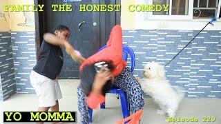 YO MOMMA (Family The Honest Comedy Episode 229)