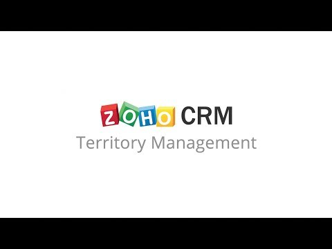 Zoho CRM: Territory Management