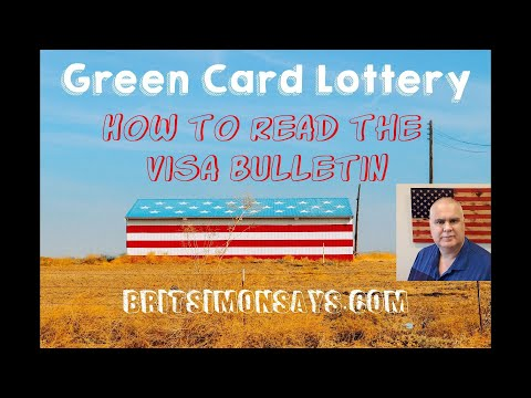 DV Lottery - How To Read The Visa Bulletin  - Green Card Lottery