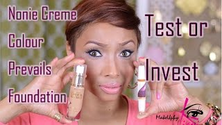Nonie Creme Colour Prevails Foundation Test Or Invest