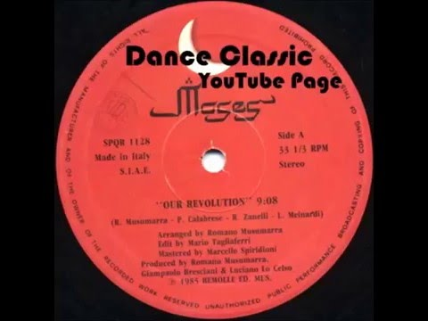 """Moses - Our Revolution (We Just) (Classic 12"""" Mix)"""