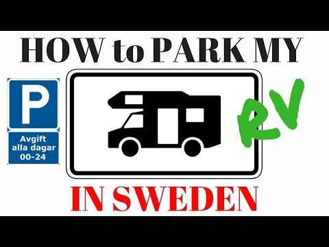 How to PARK my RV in Sweden EASY Tutorial and guide to drive and park in Sweden