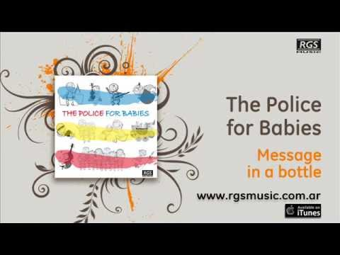 The Police for Babies - Message in a bottle