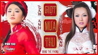 Lam Anh & Nguyệt Anh - Giọt Mưa Thu (Đặng Thế Phong, Bùi Công Kỳ) PBN 100