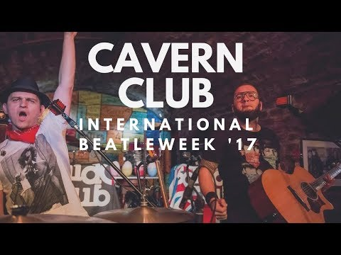 International Beatleweek 2017 - Live At The Cavern Club