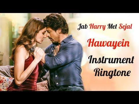 Hawayein Instrument Ringtone   Jab Harry Met Sejal Movie