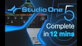 Studio One 5 - Tutorial for Beginners in 12 MINUTES! [ COMPLETE ]