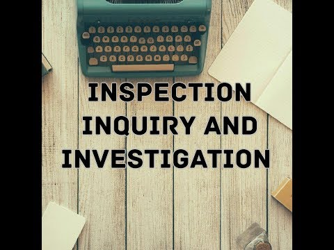 Inspection, inquiry and investigation(company law)