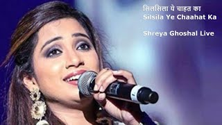 Shreya Ghoshal Live | Silsila Ye Chaahat Ka (सिलसिला ये चाहत का) | Devdas