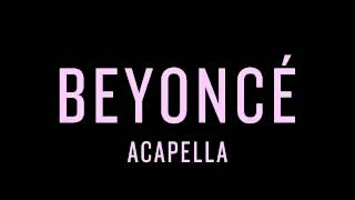 BEYONCÉ - Acapella