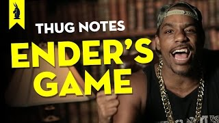 Ender's Game - Thug Notes Summary & Analysis