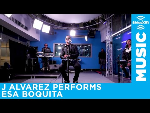 J Alvarez Performs Esa Boquita Live At The SiriusXM Studios
