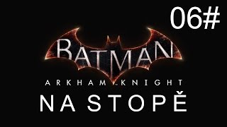 CZ tit. | Let's Play | Batman: Arkham Knight | #06 | NG+ |1080p/50fps