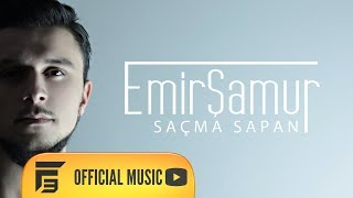 Repeat youtube video Emir Şamur - Saçma Sapan