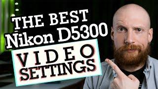 VIDEO GRADING on NIKON D5300   Best Video Settings   Episode 9