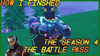 HOW I FINISHED THE SEASON 4 BATTLE PASS ( Fortnite Battle royale gameplay )