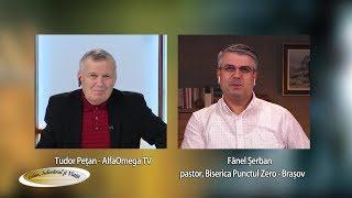 Lepădarea de credință I Calea, Adevărul și Viața 651, cu Fănel Șerban