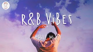 Download RnB Vibes 🍒 Chill out music mix w. Lyric Video
