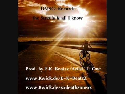 DMSG Records Present. the Streets is all I know  +link zum Downloaden