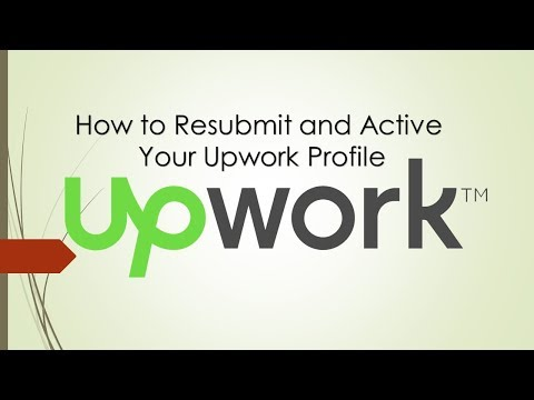 How to Solve Resubmit and Active Your Upwork Profile