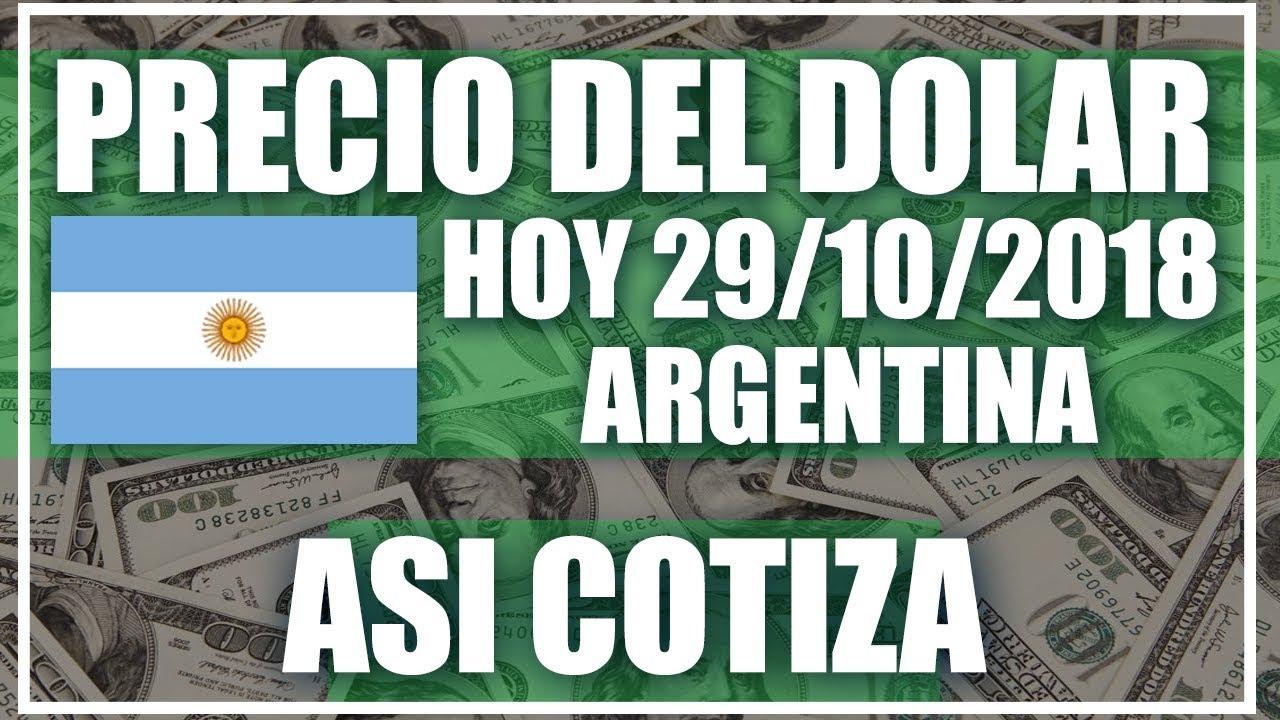 Cuánto vale un dólar en Argentina Hoy 29 de Octubre del 2018