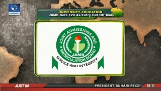 JAMB Sets 120 As Entry Cut Of Mark For Tertiary Institutions |Network Africa| Free HD Video