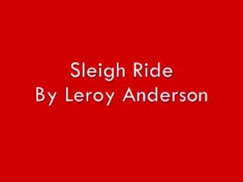 Sleigh Ride by Leroy Anderson