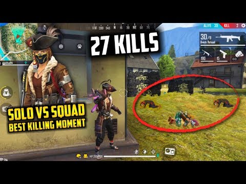 Solo Vs Squad Ajjubhai 27 Kills Best Killing Moment - Garena Free Fire