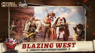 Blazing West | Cinematic Trailer | Mobile Legends: Bang Bang