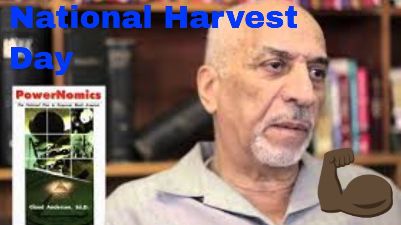 Dr. Claud Anderson creates new black national holiday - National Harvest Festival Day