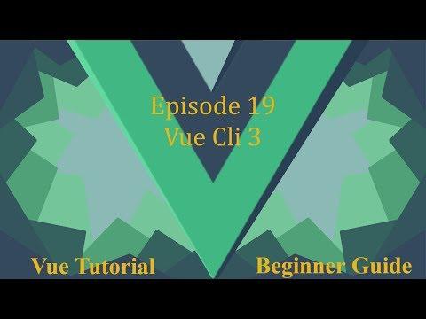 Vue Beginner Guide Ep.19 - Vue Cli 3 thumbnail