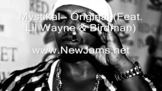 Mystikal - Original (Feat. Lil Wayne & Birdman) New Song 2011