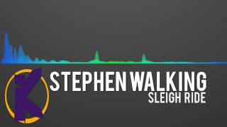 Stephen Walking - Sleigh Ride - Free Download