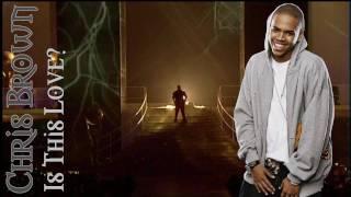 Chris Brown - Is this love? (+Lyrics)