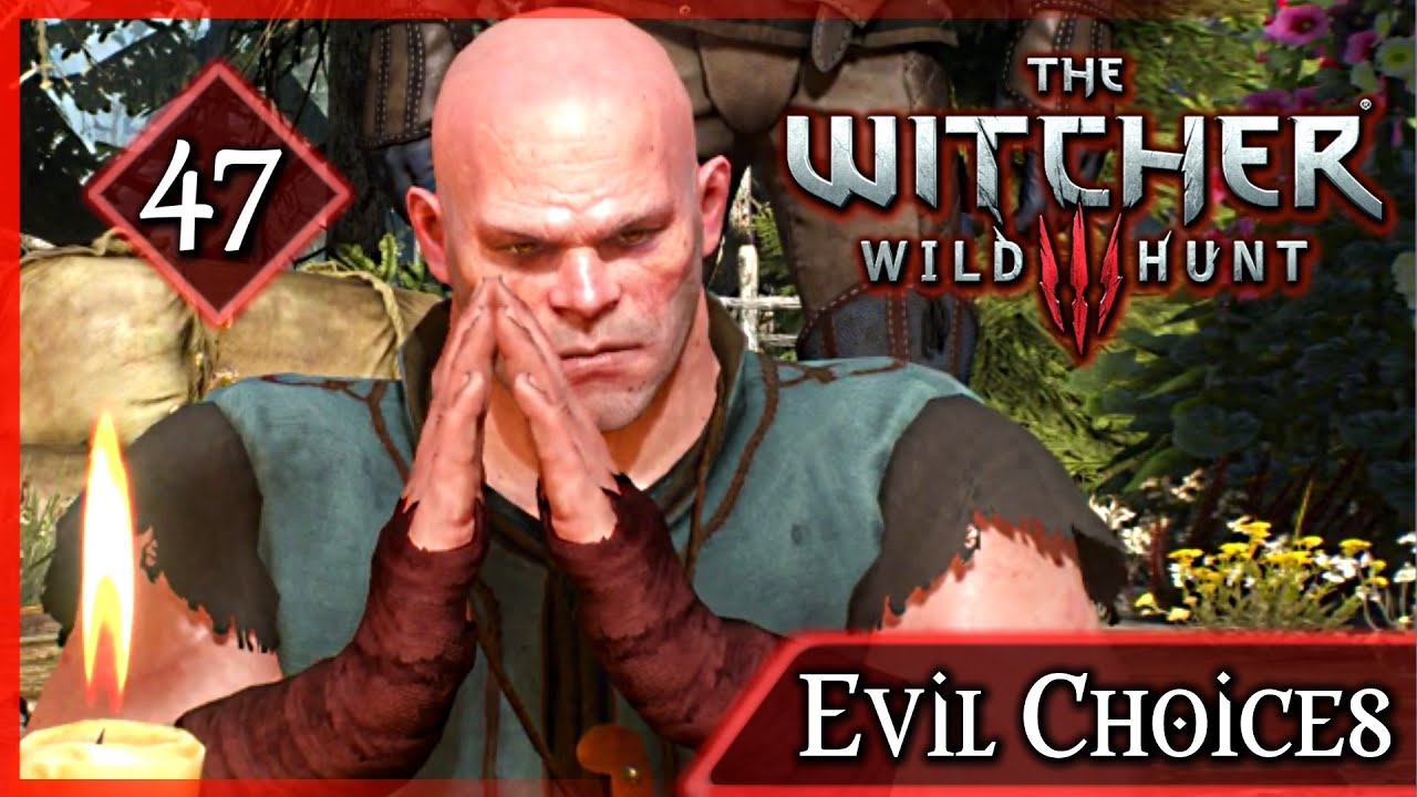 Witcher 3 Forcing Lothar To Abandon His Wife And Son Evil Choices 47 Youtube