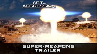 Act of Aggression: Superweapons Trailer