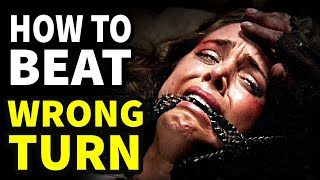 How To Beat WRONG TURN