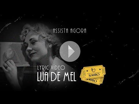Lua de Mel - Sorriso Maroto (Lyric Video)